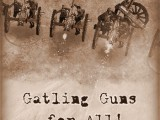 Gatling Guns for All!